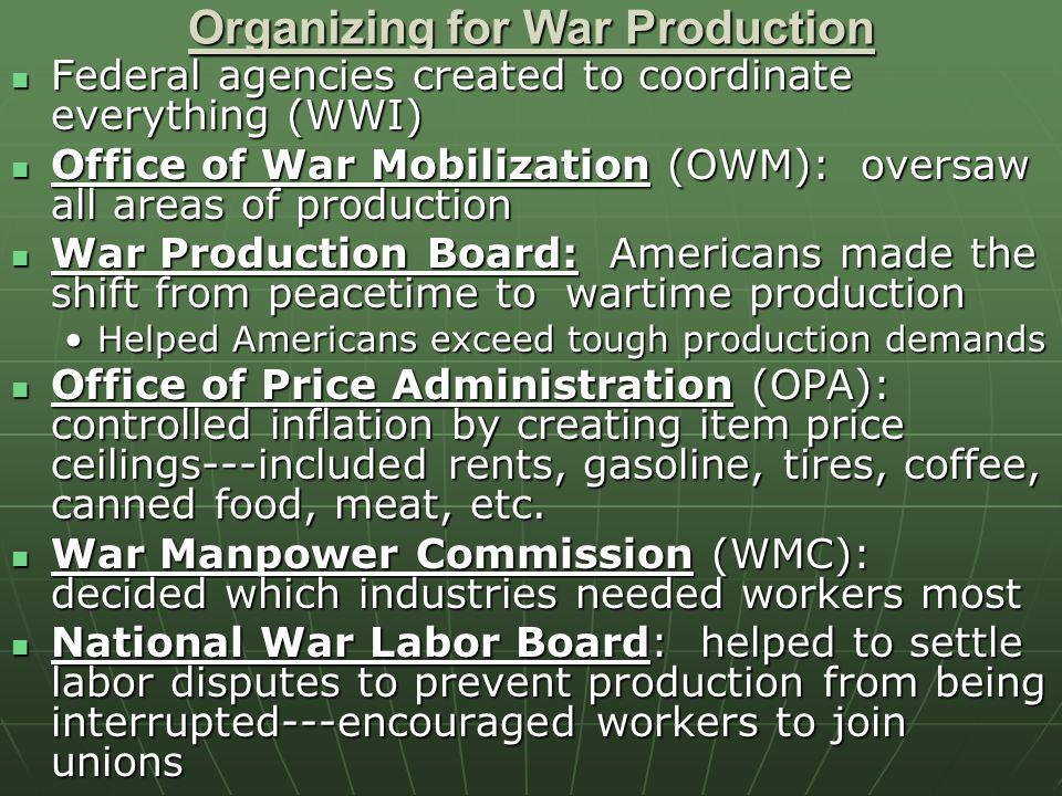 Organizing for War Production