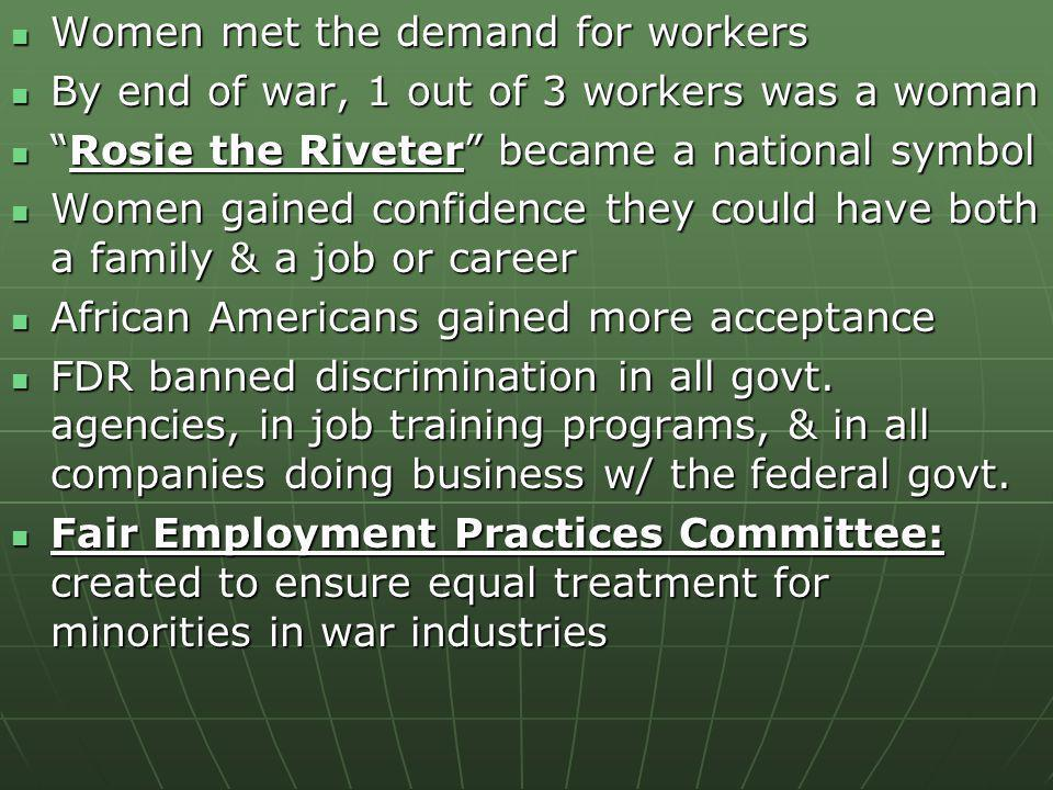 Women met the demand for workers