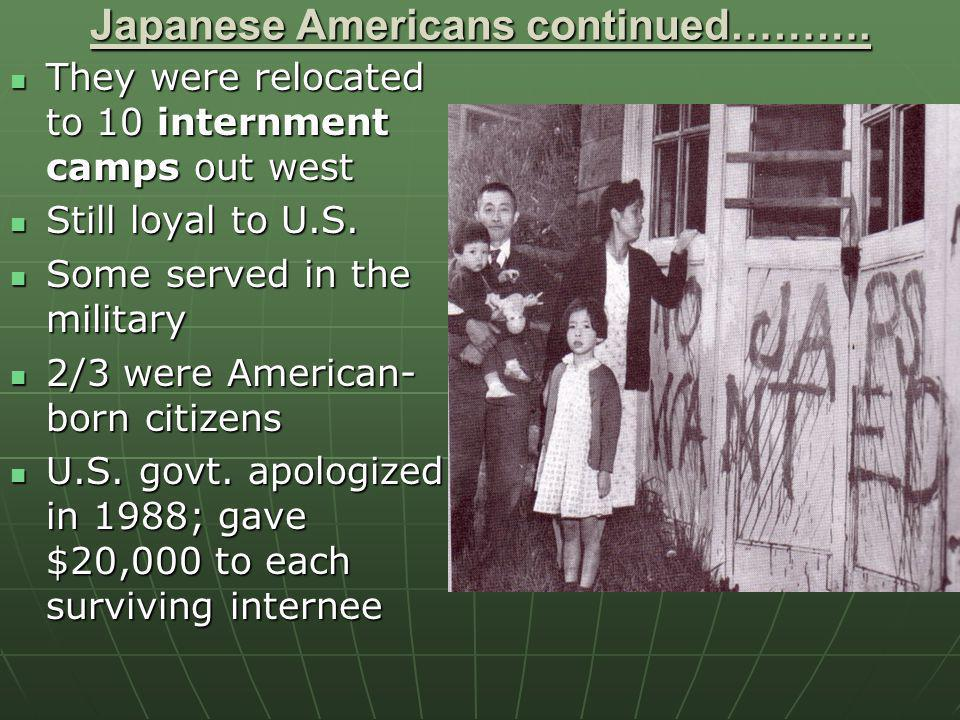 Japanese Americans continued……….
