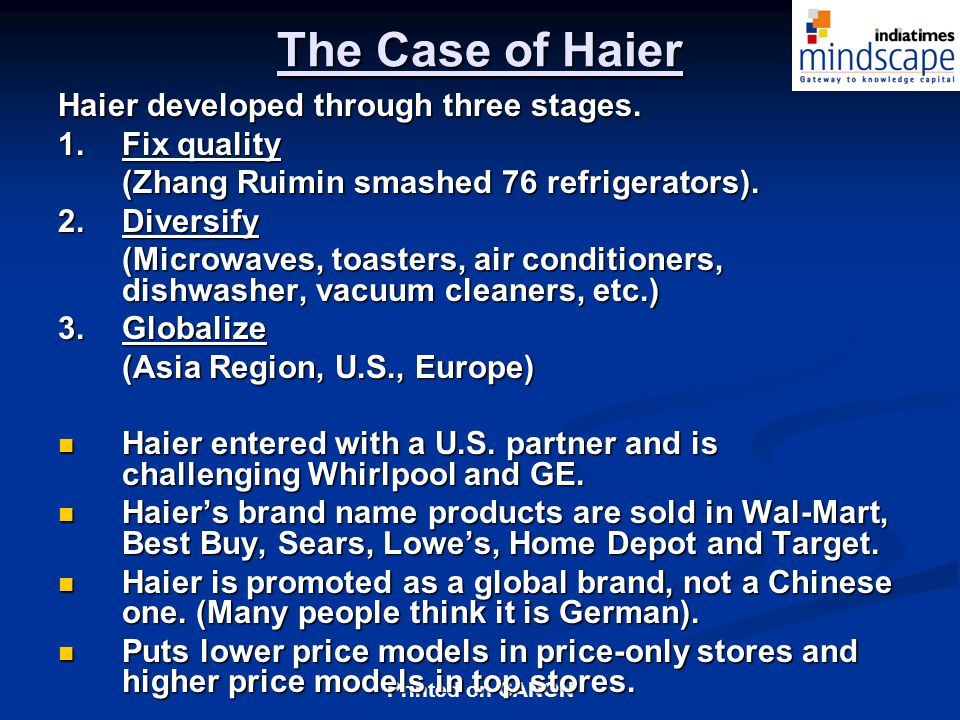 The Case of Haier Haier developed through three stages. 1. Fix quality