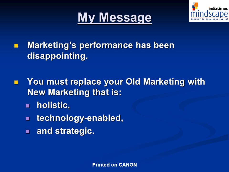 My Message Marketing's performance has been disappointing.