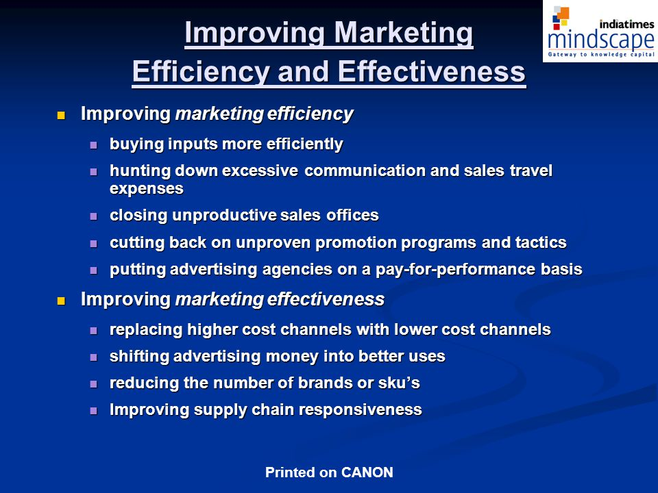 Improving Marketing Efficiency and Effectiveness