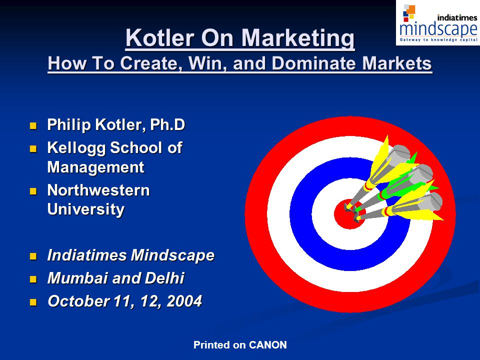 Kotler On Marketing How To Create, Win, and Dominate Markets