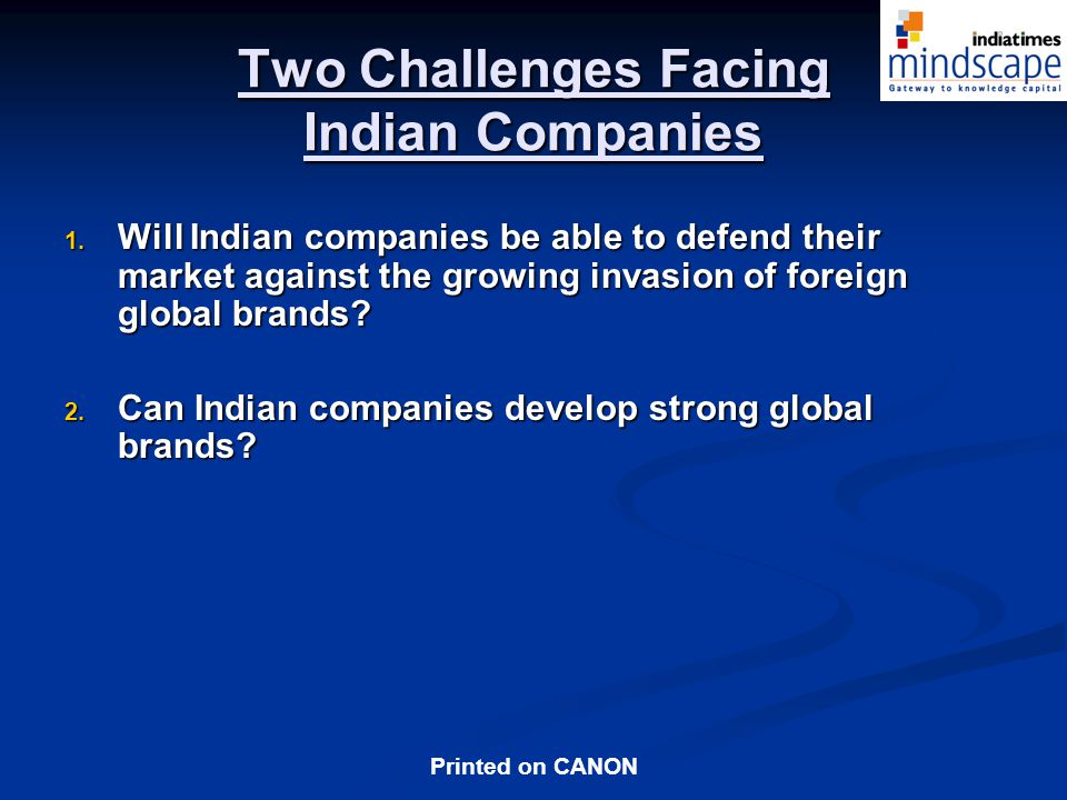 Two Challenges Facing Indian Companies