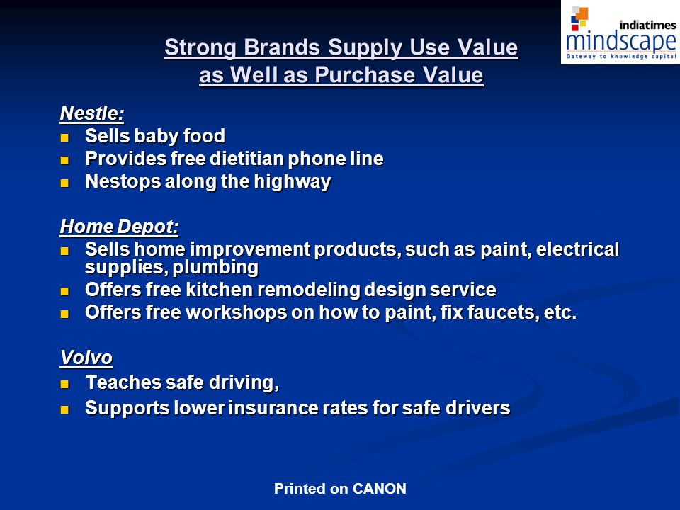 Strong Brands Supply Use Value as Well as Purchase Value