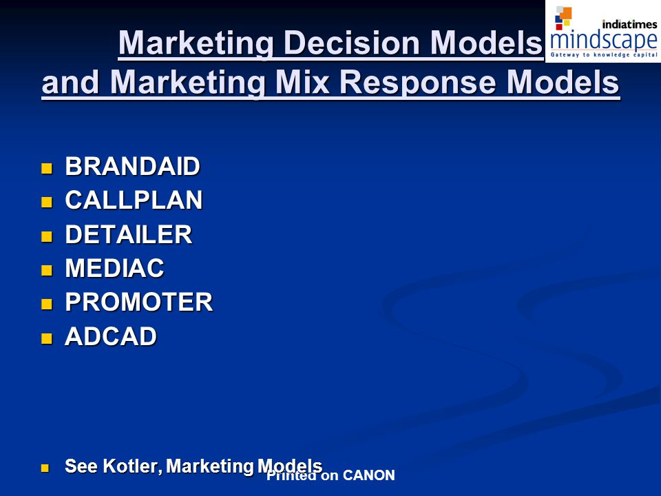 Marketing Decision Models and Marketing Mix Response Models
