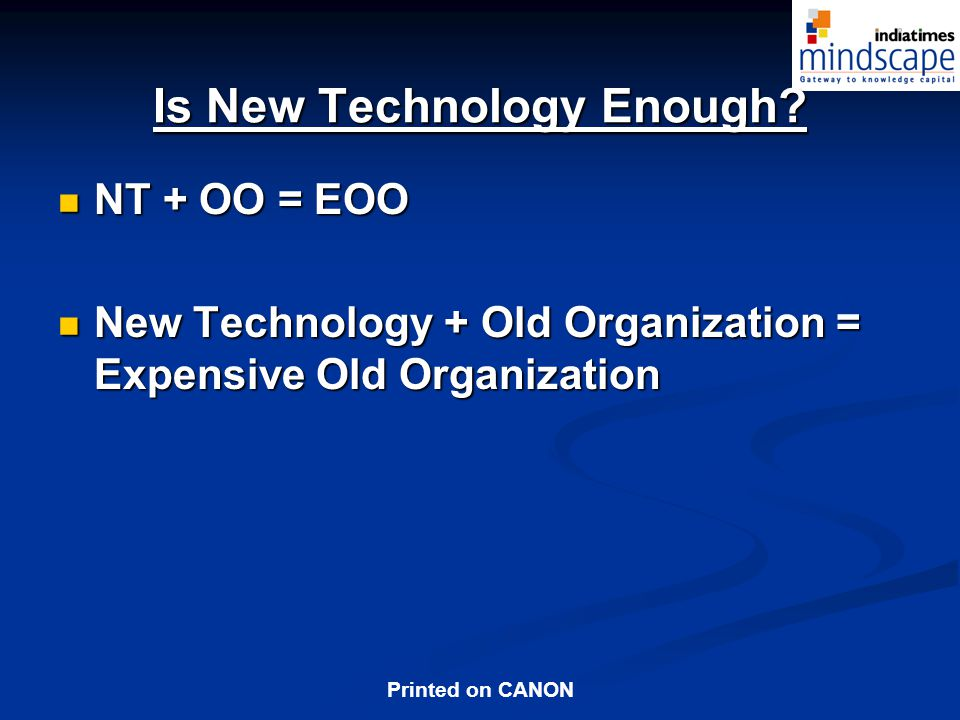 Is New Technology Enough