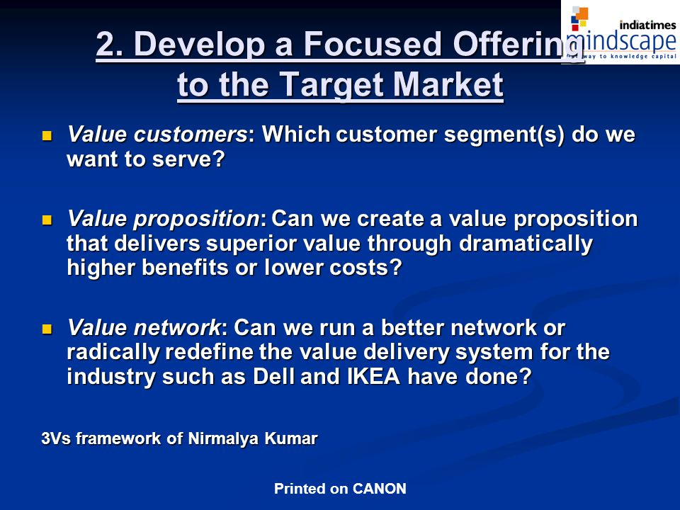 2. Develop a Focused Offering to the Target Market