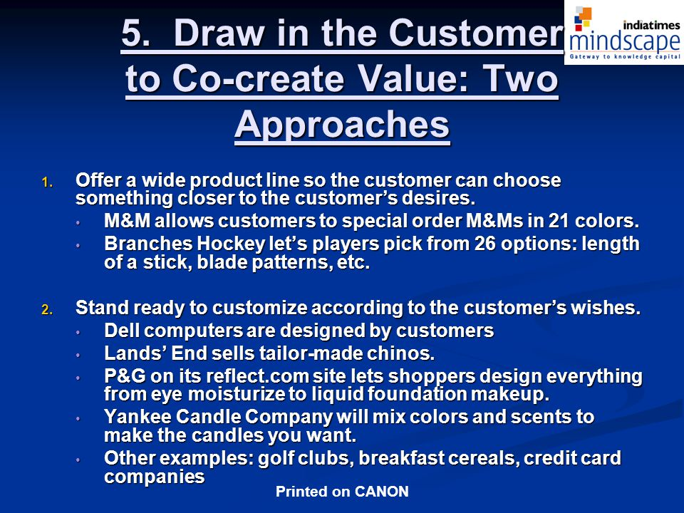 5. Draw in the Customer to Co-create Value: Two Approaches