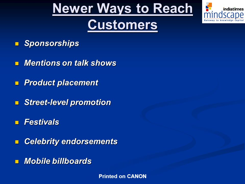 Newer Ways to Reach Customers