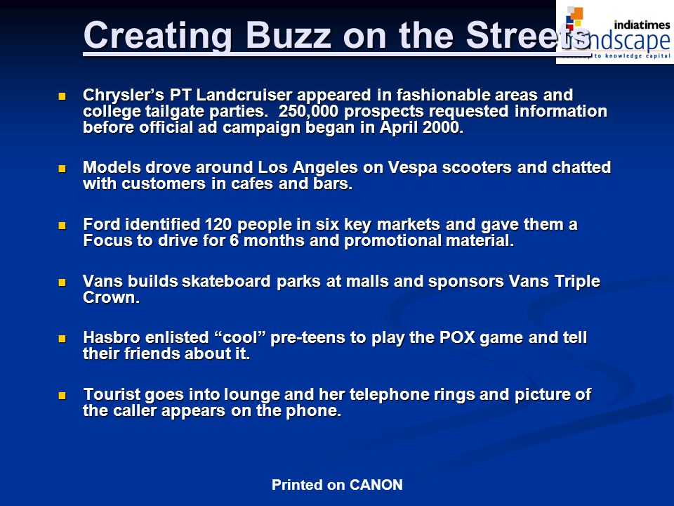 Creating Buzz on the Streets