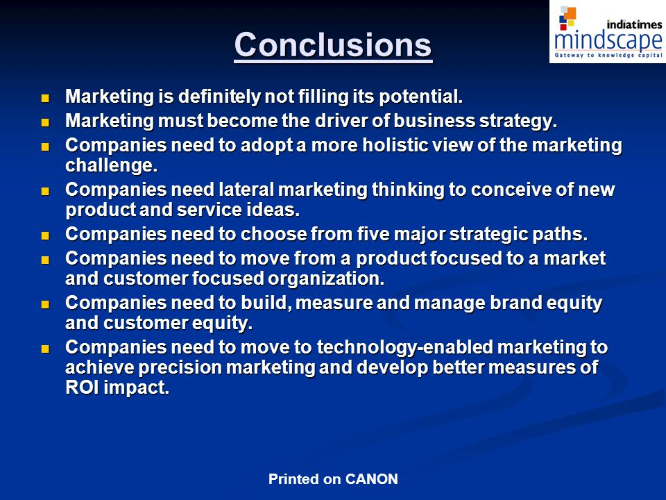 Conclusions Marketing is definitely not filling its potential.