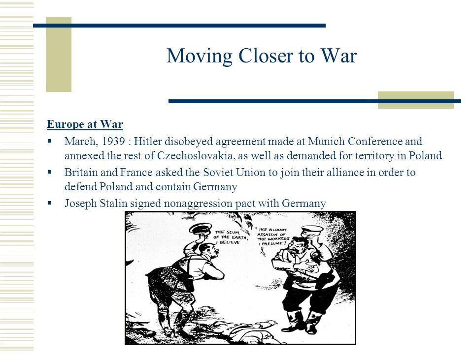 Moving Closer to War Europe at War
