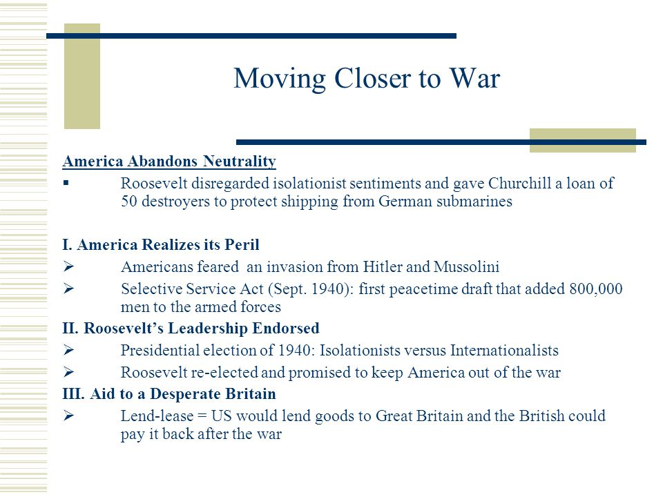 Moving Closer to War America Abandons Neutrality