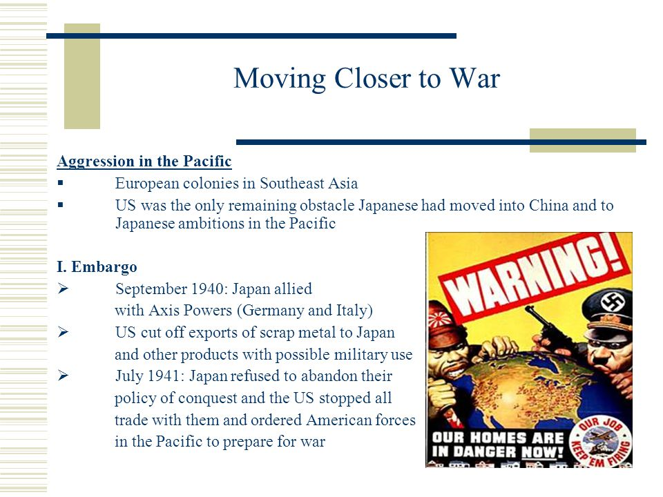 Moving Closer to War Aggression in the Pacific