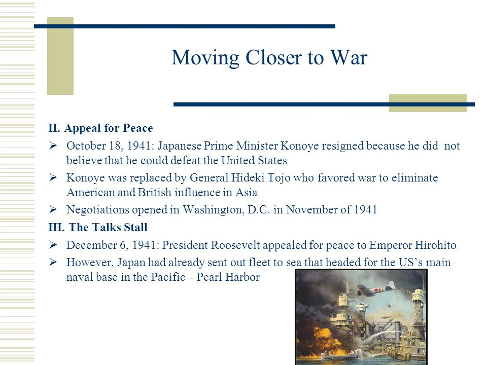 Moving Closer to War II. Appeal for Peace