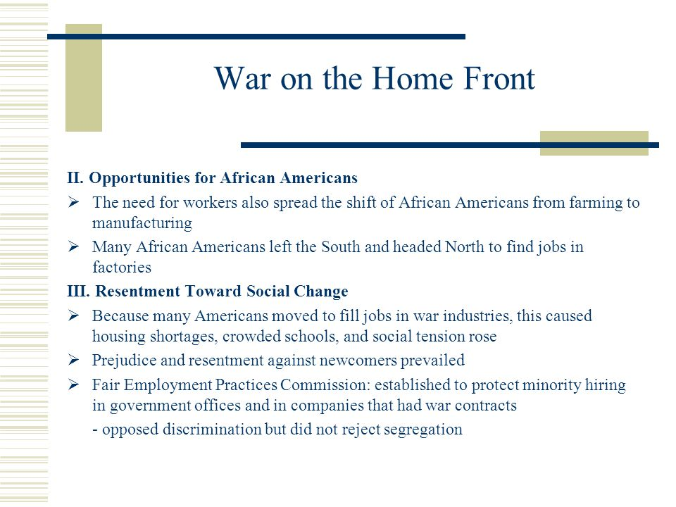War on the Home Front II. Opportunities for African Americans