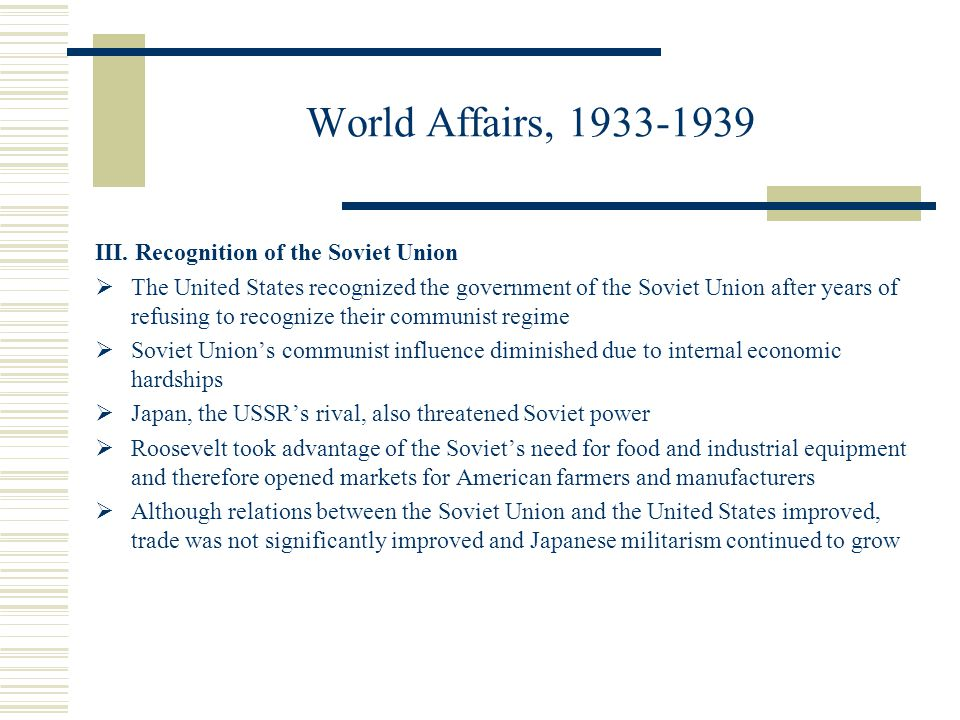 World Affairs, 1933-1939 III. Recognition of the Soviet Union