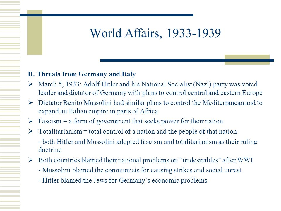 World Affairs, 1933-1939 II. Threats from Germany and Italy