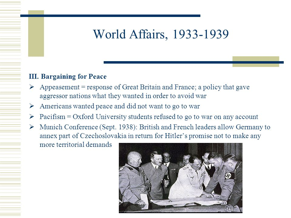 World Affairs, 1933-1939 III. Bargaining for Peace