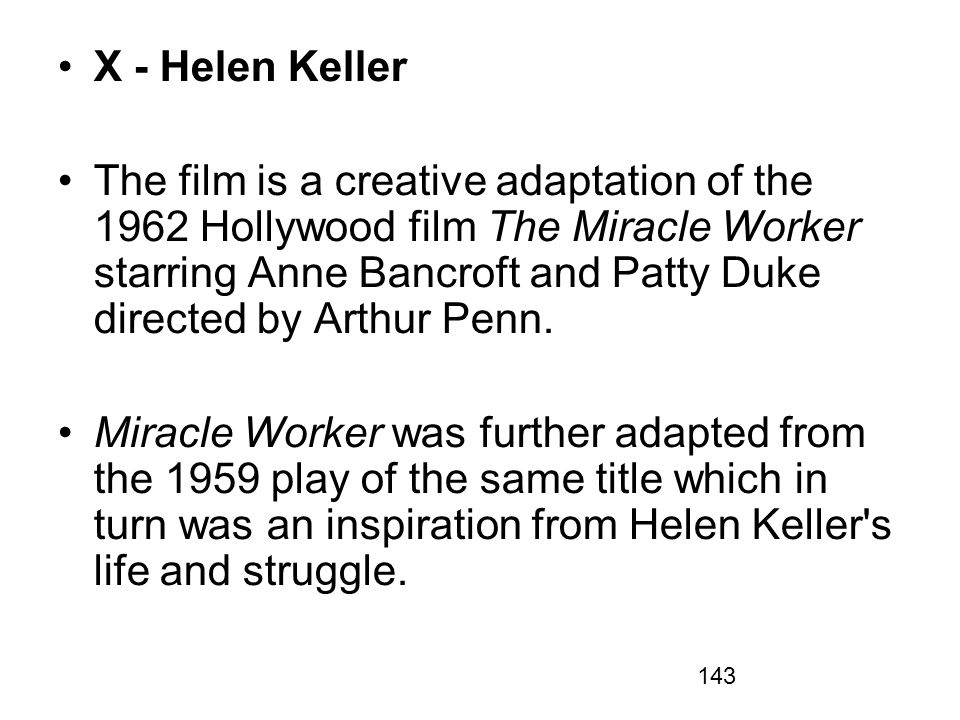 X - Helen Keller