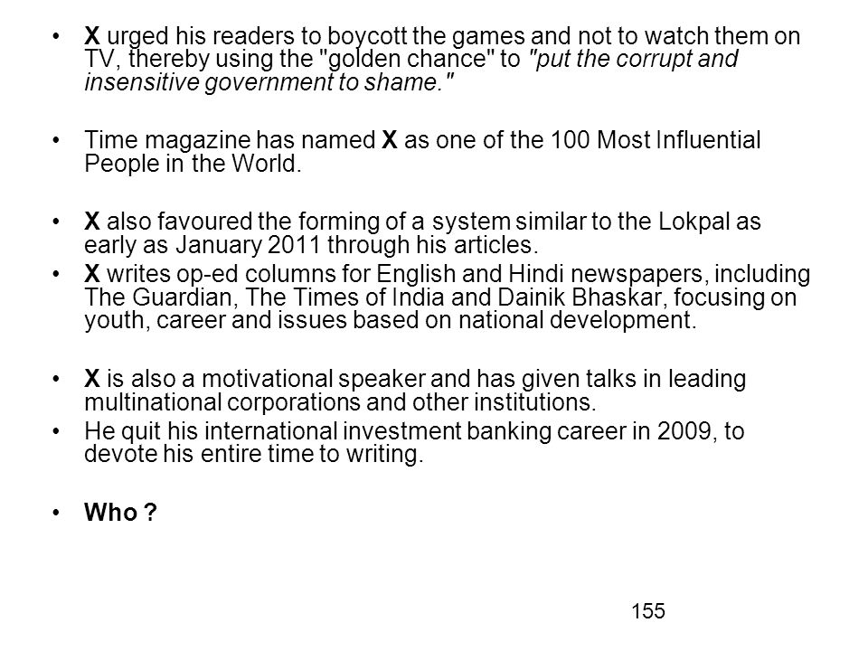 X urged his readers to boycott the games and not to watch them on TV, thereby using the golden chance to put the corrupt and insensitive government to shame.