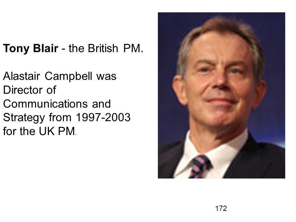 Tony Blair - the British PM.