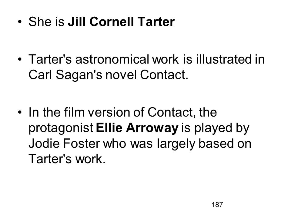 She is Jill Cornell Tarter