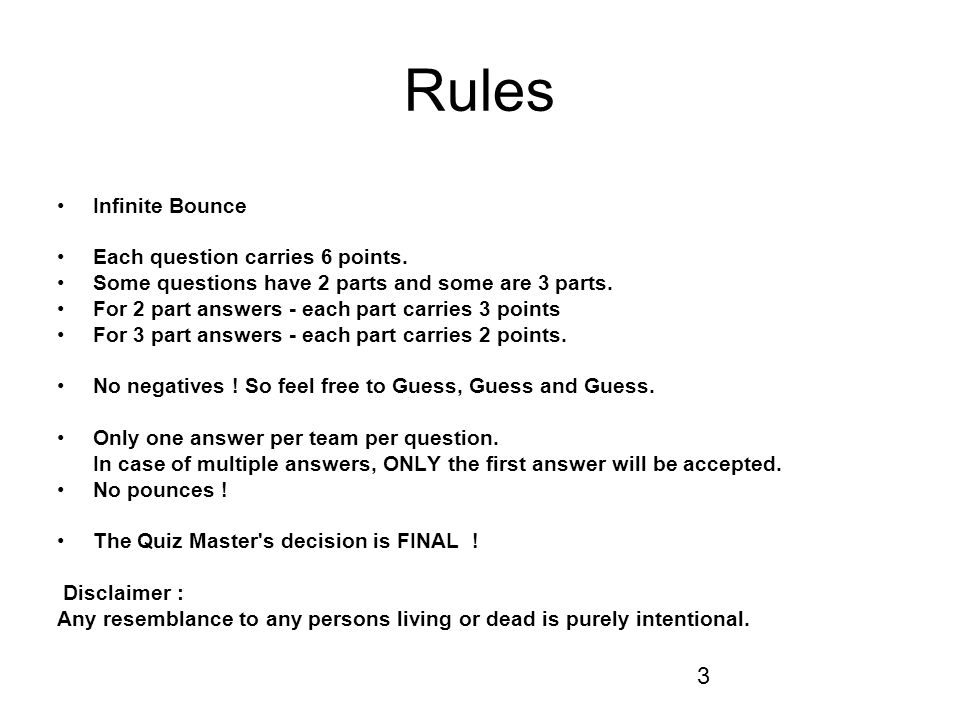 Rules Infinite Bounce Each question carries 6 points.