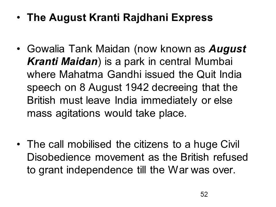 The August Kranti Rajdhani Express