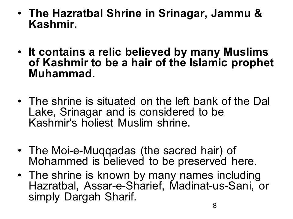 The Hazratbal Shrine in Srinagar, Jammu & Kashmir.