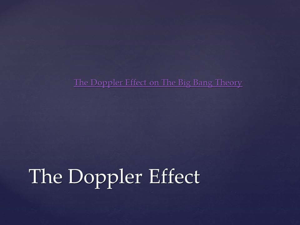 The Doppler Effect on The Big Bang Theory
