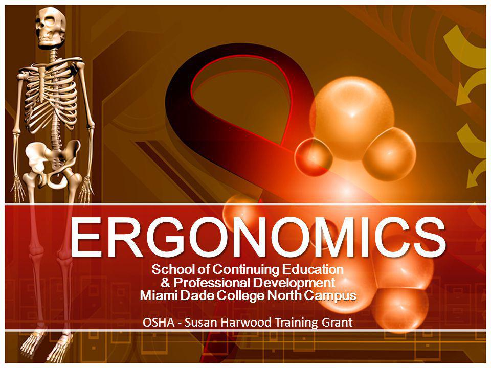 ERGONOMICS School of Continuing Education & Professional Development