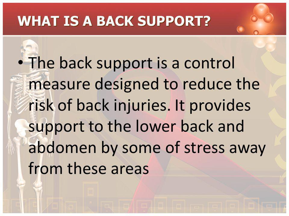 WHAT IS A BACK SUPPORT