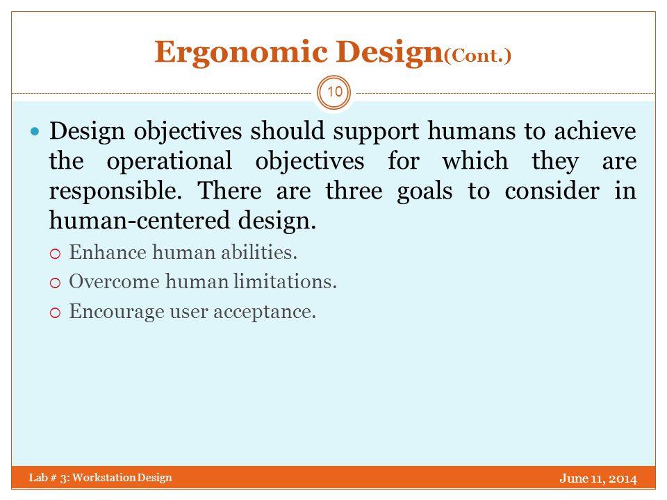 Ergonomic Design(Cont.)