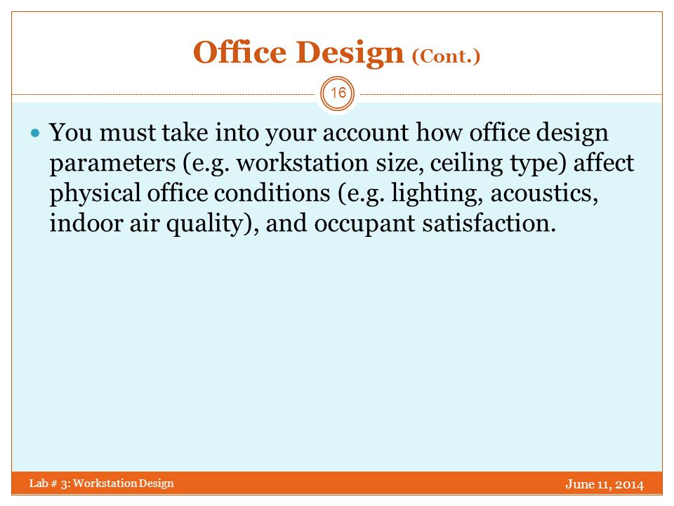 Office Design (Cont.)