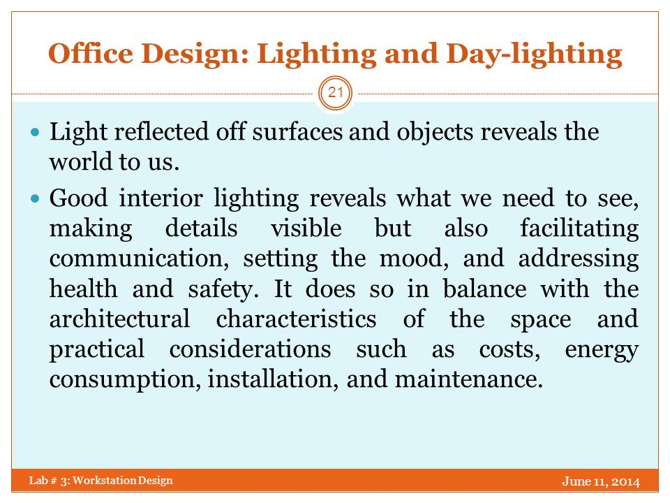 Office Design: Lighting and Day-lighting