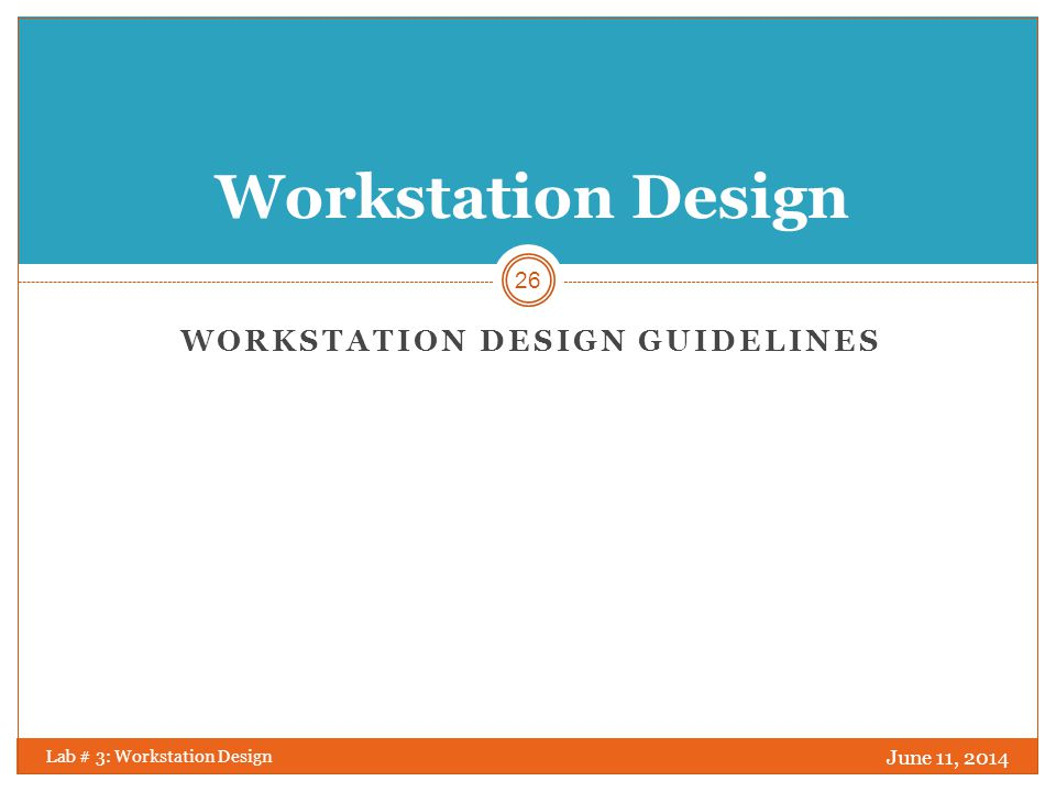 Workstation Design Guidelines