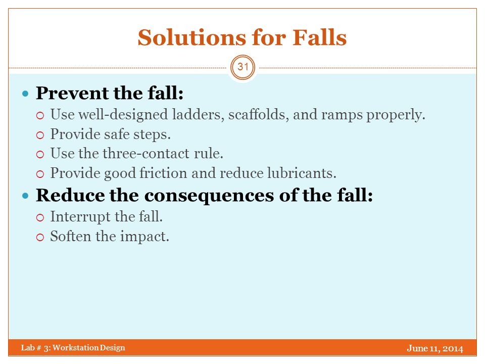 Solutions for Falls Prevent the fall: