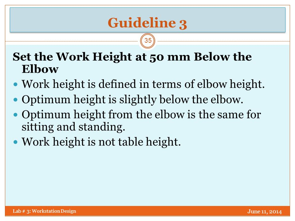 Guideline 3 Set the Work Height at 50 mm Below the Elbow