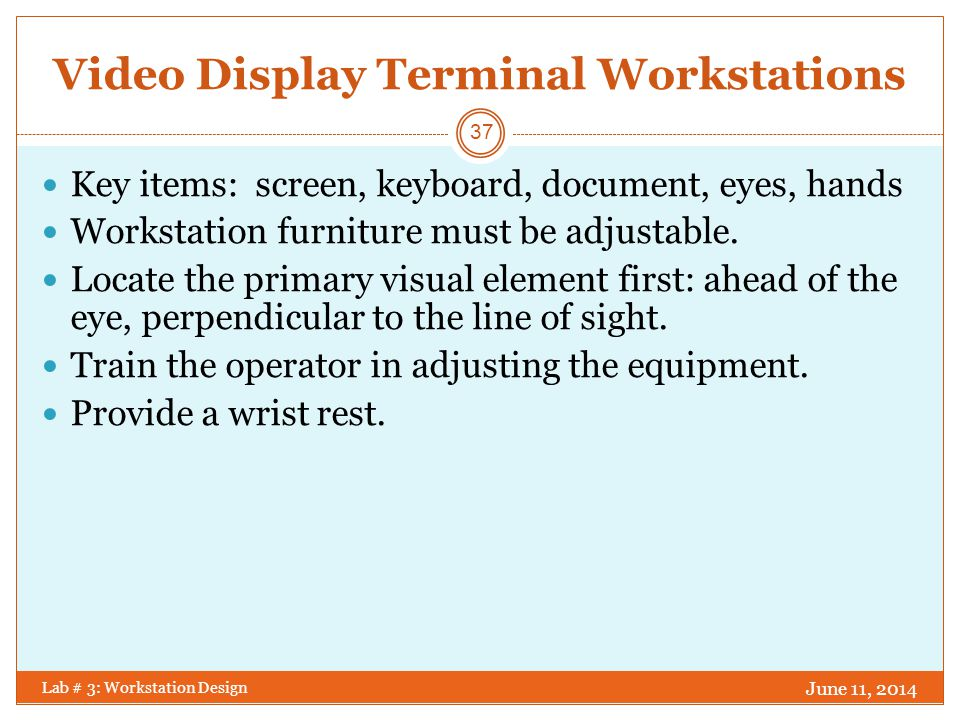Video Display Terminal Workstations