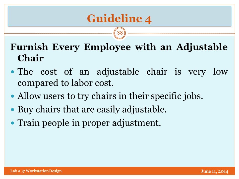 Guideline 4 Furnish Every Employee with an Adjustable Chair