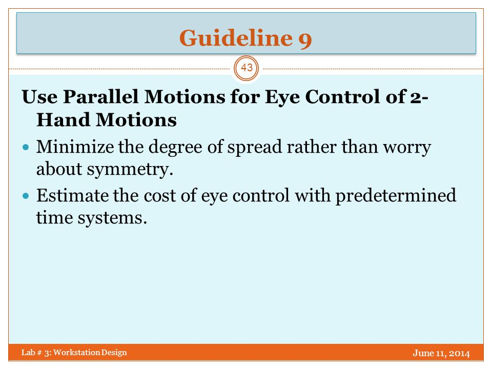 Guideline 9 Use Parallel Motions for Eye Control of 2-Hand Motions