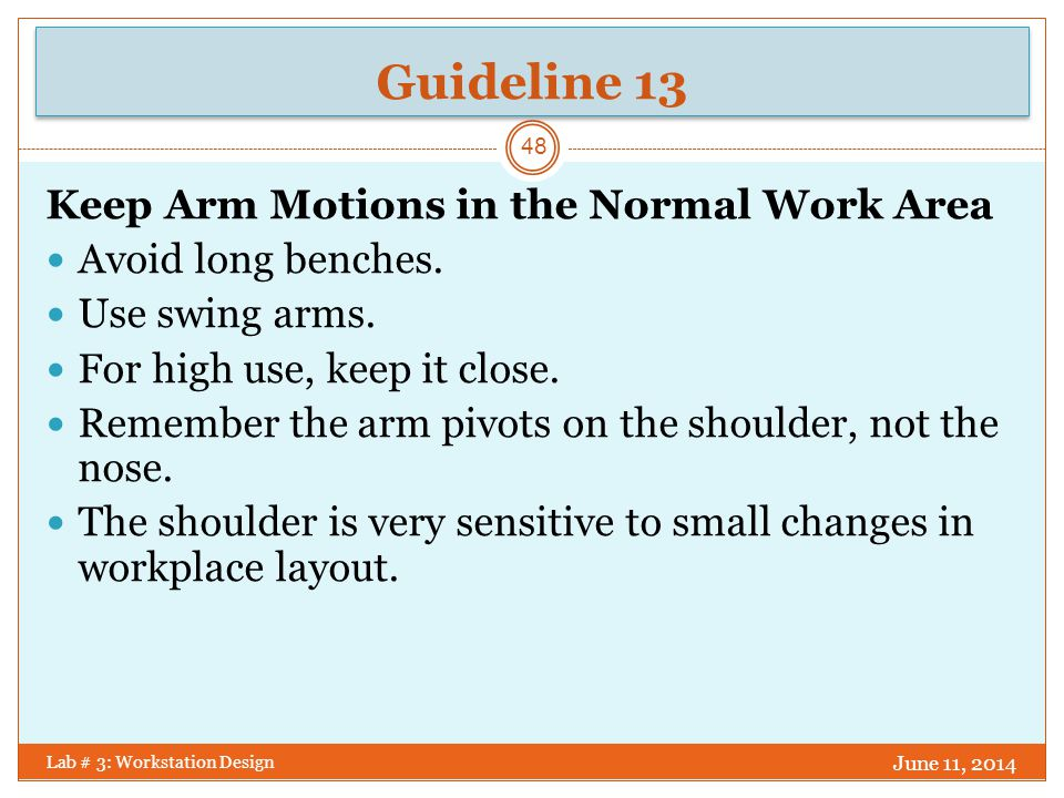 Guideline 13 Keep Arm Motions in the Normal Work Area