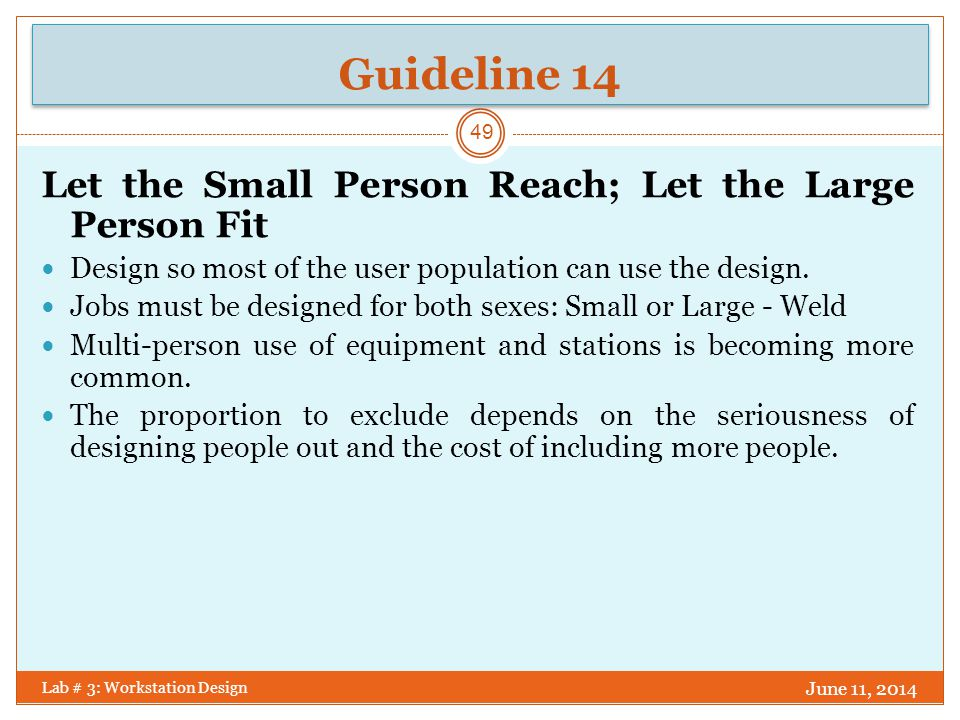 Guideline 14 Let the Small Person Reach; Let the Large Person Fit