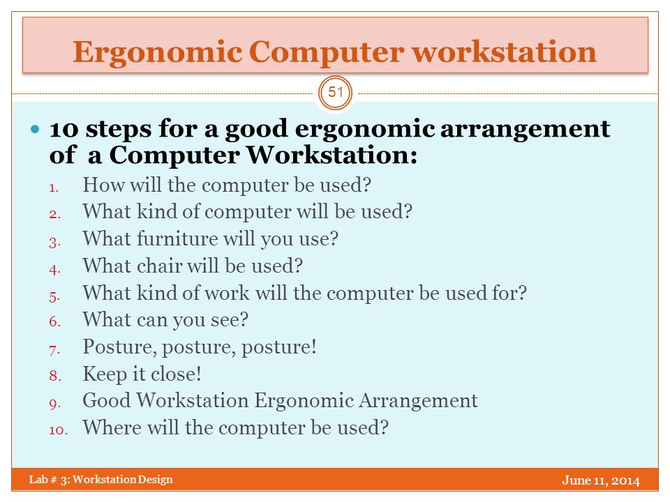 Ergonomic Computer workstation