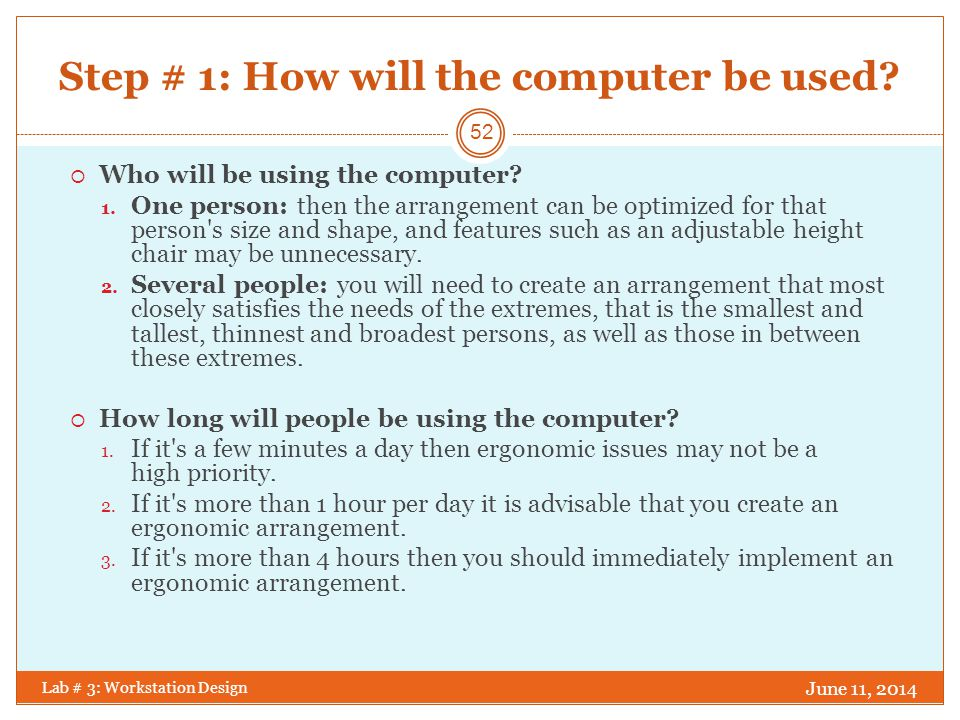 Step # 1: How will the computer be used