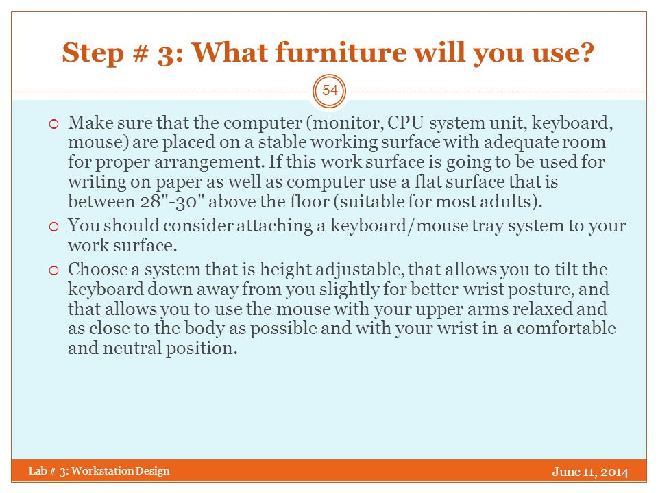 Step # 3: What furniture will you use