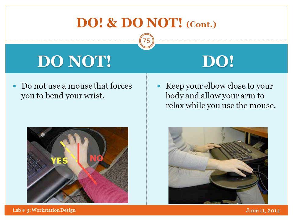DO NOT! DO! DO! & DO NOT! (Cont.)