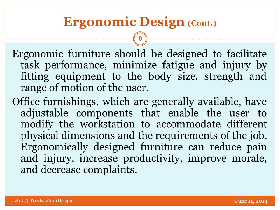 Ergonomic Design (Cont.)